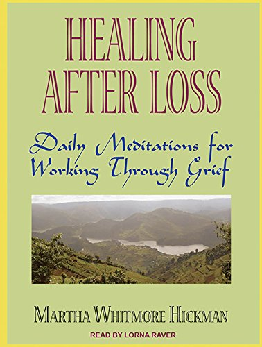 9781452604862: Healing After Loss: Daily Meditations for Working Through Grief