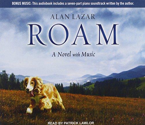 9781452604886: Roam: A Novel with Music