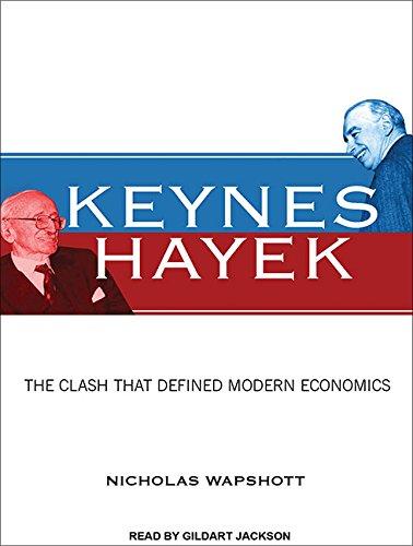 9781452604930: Keynes Hayek: The Clash That Defined Modern Economics