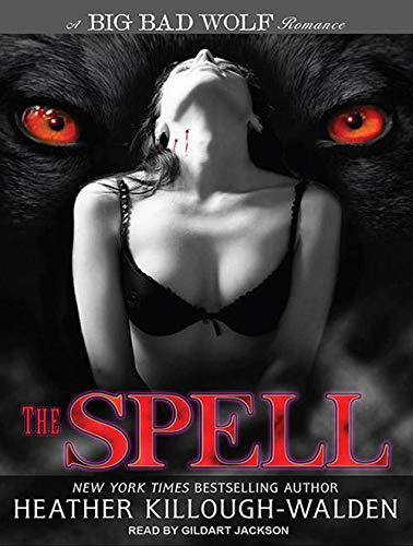 9781452605210: The Spell (Big Bad Wolf)