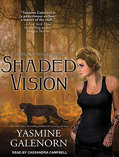 Shaded Vision (Sisters of the Moon): Galenorn, Yasmine