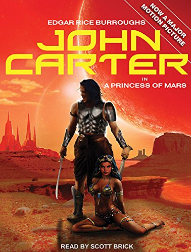 A John Carter in A Princess of Mars (Barsoom): Burroughs, Edgar Rice