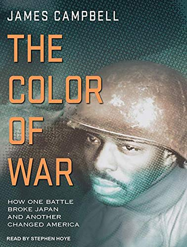 The Color of War: How One Battle Broke Japan and Another Changed America (Compact Disc): James ...