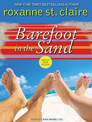 Barefoot in the Sand (Barefoot Bay): St. Claire, Roxanne