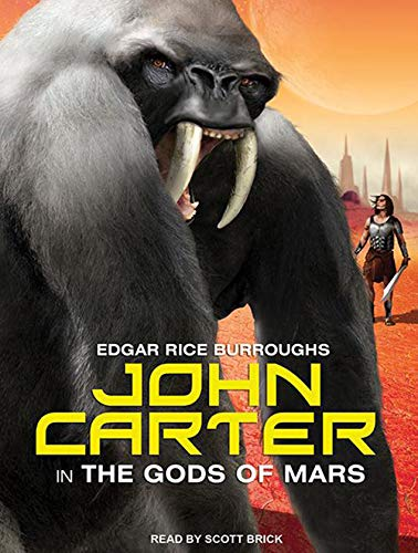 9781452608266: John Carter in The Gods of Mars (Barsoom)