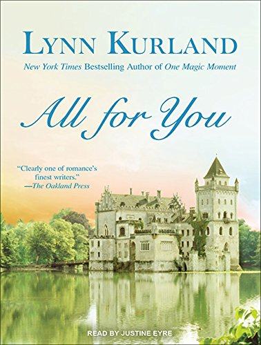 All for You: Lynn Kurland, Justine