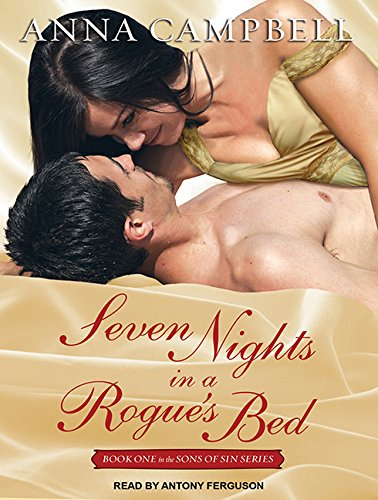 Seven Nights in a Rogue's Bed (Compact Disc): Anna Campbell