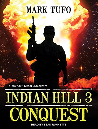 Indian Hill 3: Conquest (Compact Disc): Mark Tufo