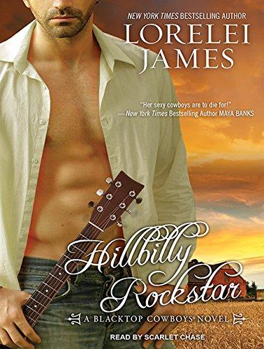 Hillbilly Rockstar (Compact Disc): Lorelei James