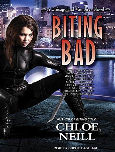 9781452609829: Biting Bad (Chicagoland Vampires)