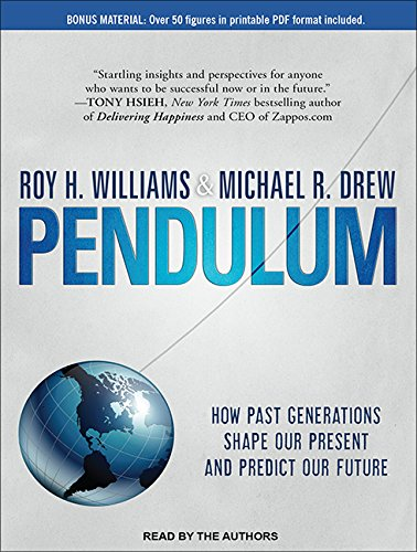 9781452609843: Pendulum: How Past Generations Shape Our Present and Predict Our Future
