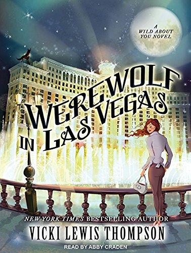 Werewolf in Las Vegas: Vicki Lewis Thompson