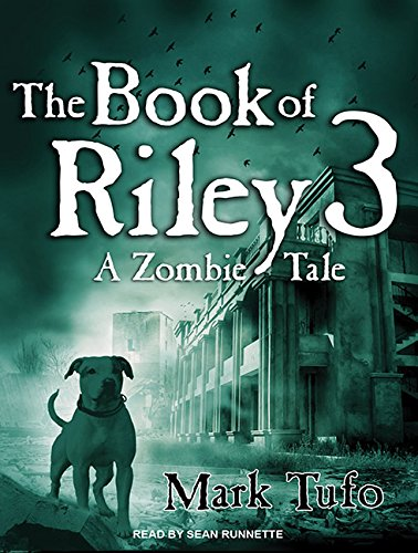 9781452610320: The Book of Riley 3: A Zombie Tale