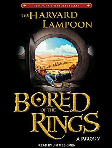 Bored of the Rings: A Parody: Harvard Lampoon