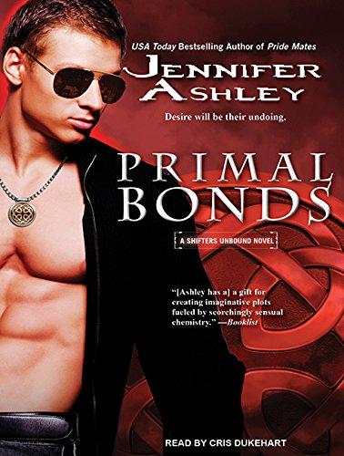 Primal Bonds (Compact Disc): Jennifer Ashley