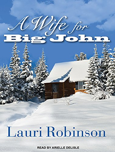 9781452611044: A Wife for Big John