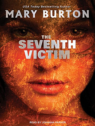 The Seventh Victim (Compact Disc): Mary Burton