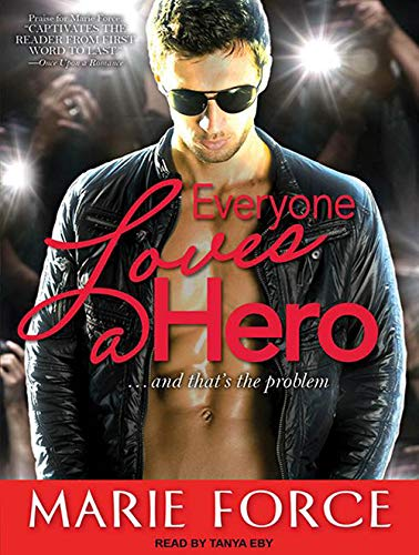 Everyone Loves a Hero: And That's the Problem (Compact Disc): Marie Force