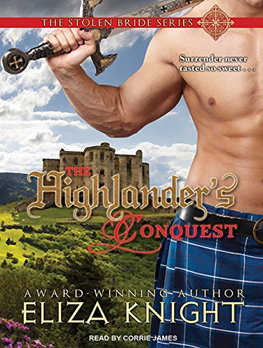 The Highlander's Conquest (Compact Disc): Eliza Knight