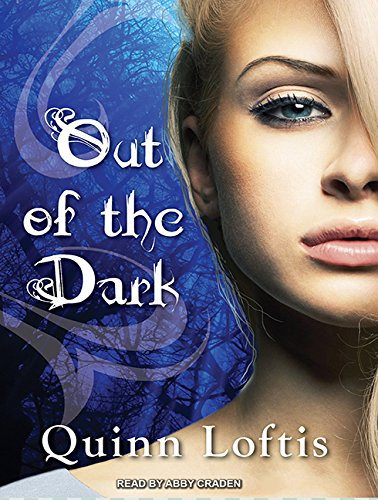 Out of the Dark (Compact Disc): Quinn Loftis