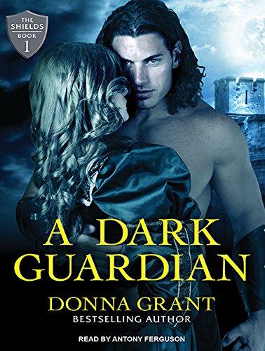 A Dark Guardian (Compact Disc): Donna Grant