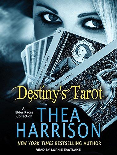 Destiny's Tarot: An Elder Races Collection (Compact Disc): Thea Harrison