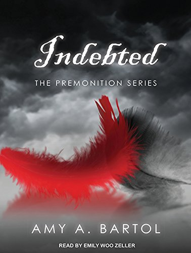 Indebted Premonition: Amy A. Bartol