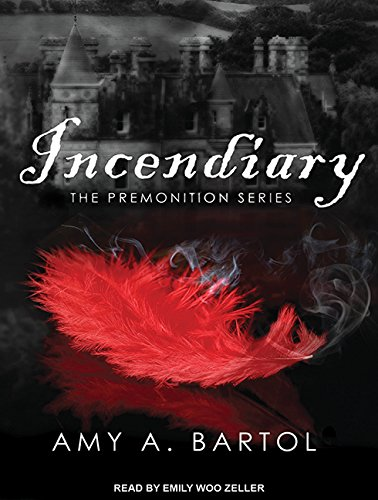 Incendiary (Compact Disc): Amy A. Bartol