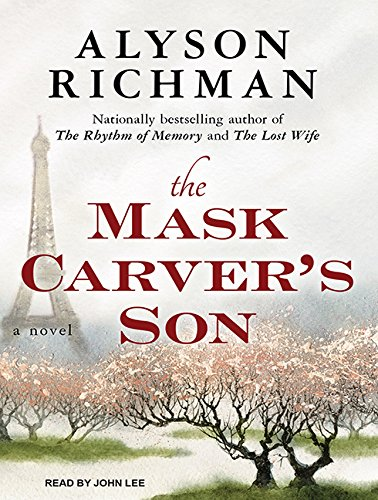 The Mask Carver's Son (Compact Disc): Alyson Richman