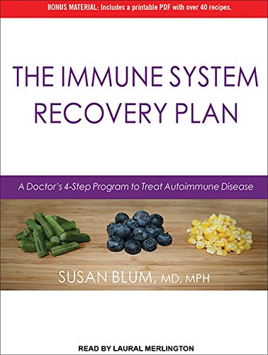 9781452614496: The Immune System Recovery Plan: A Doctor's 4-Step Program to Treat Autoimmune Disease