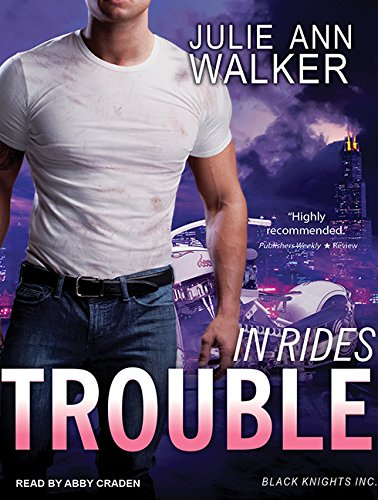 In Rides Trouble (Compact Disc): Julie Ann Walker
