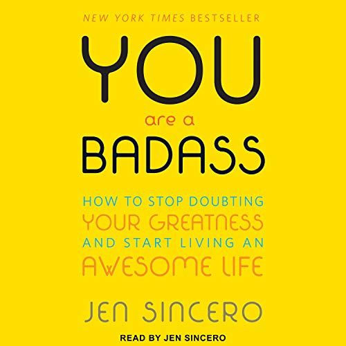 9781452615516: You Are a Badass: How to Stop Doubting Your Greatness and Start Living an Awesome Life