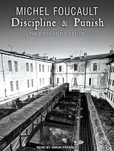 9781452615561: Discipline & Punish: The Birth of the Prison