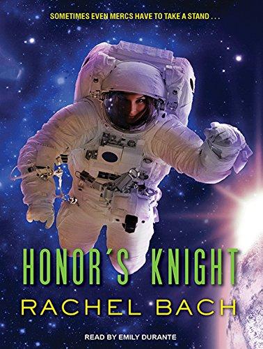 Honor's Knight (Compact Disc): Rachel Bach