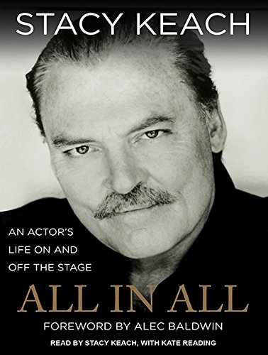 All in All: An Actor's Life on and Off the Stage (Compact Disc): Stacy Keach