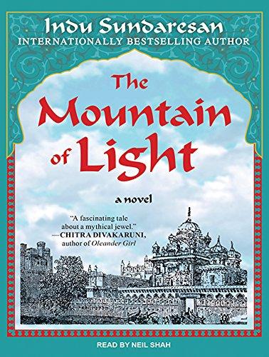 The Mountain of Light (Compact Disc): Indu Sundaresan