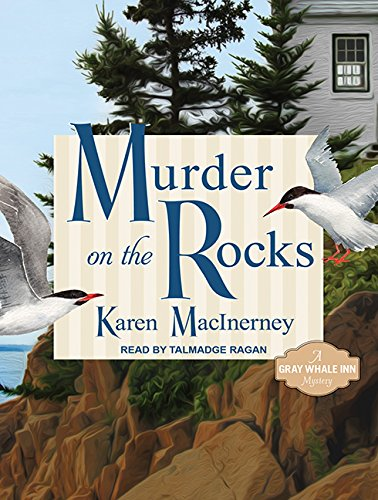 9781452616445: Murder on the Rocks: Gray Whale Inn Mysteries No. 1