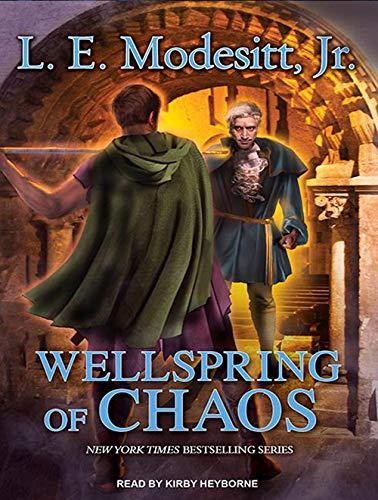 Wellspring of Chaos (Compact Disc): L.E. Jr. Modesitt
