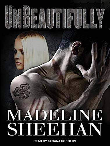Unbeautifully (Compact Disc): Madeline Sheehan