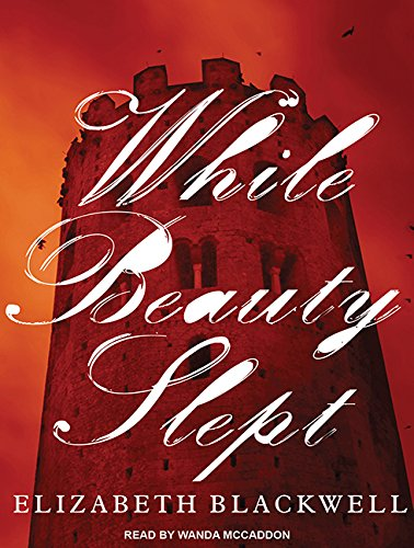 While Beauty Slept (Compact Disc): Elizabeth Blackwell