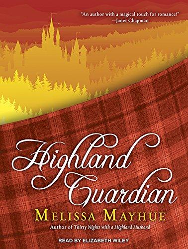 Highland Guardian (Compact Disc): Melissa Mayhue