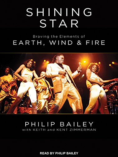 Shining Star: Braving the Elements of Earth, Wind & Fire (Compact Disc): Philip Bailey