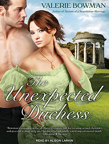 The Unexpected Duchess: Bowman, Valerie