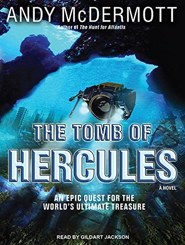 The Tomb of Hercules: A Novel: Andy McDermott