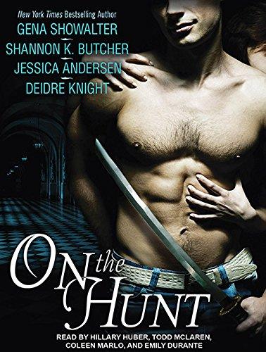 On the Hunt: Gena Showalter, Shannon K. Butcher, Jessica Andersen
