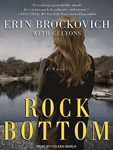Rock Bottom: A Novel: Erin Brockovich, C. J. Lyons