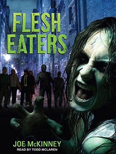 Flesh Eaters (Library Edition): Joe McKinney