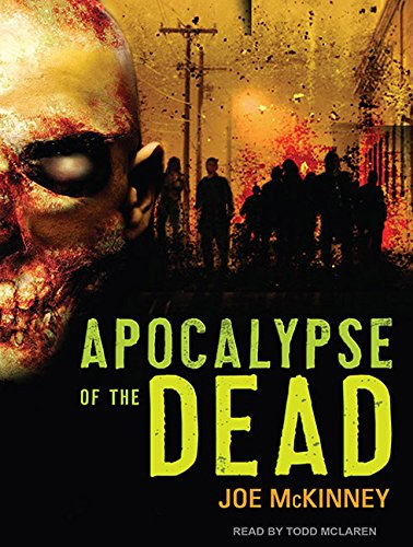 Apocalypse of the Dead: Joe McKinney
