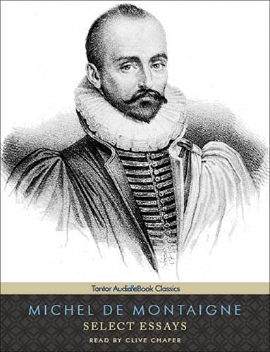 Select Essays: Michel De Montaigne
