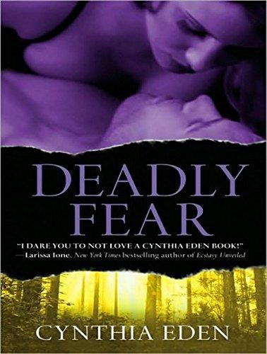 Deadly Fear (Compact Disc): Cynthia Eden